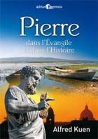 Pierre dans l'Evangile et dans l'histoire