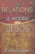 Les relations, le  modèle de Jésus