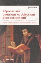 Réponse aux questions et objections d'un certain Juif