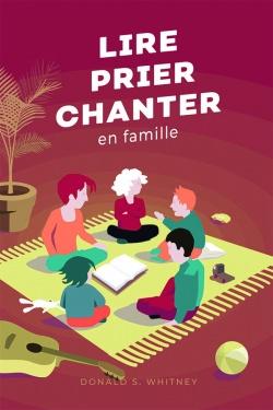 Lire, prier, chanter en famille