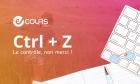 e-Cours CTRL+Z