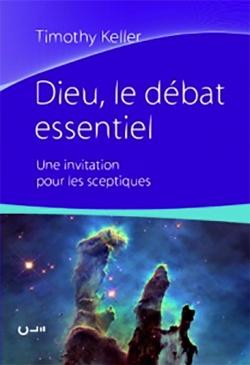 Dieu, le débat essentiel