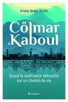 De Colmar à Kaboul, quand la souffrance débouche sur un chemin de vie