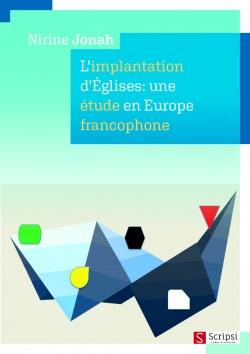 Implantation d'Eglises: une étude en Europe francophone