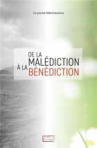 De la malédiction à la bénédiction