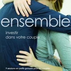 Ensemble: investir dans votre couple - 9 sessions en petits groupes pour les couples