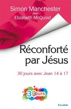 Réconforté par Jésus