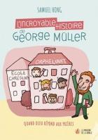 L'incroyable histoire de George Müller