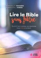 Lire la Bible sans filtre