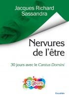 Nervures de l'être, 30 jours avec le Cantus Domini,