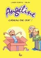 Angéline, cadeau de ouf!