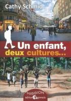 Un enfant, deux cultures