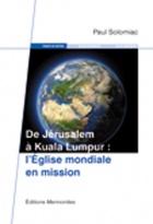 De Jérusalem à Kuala Lumpur: l'Eglise mondiale en mission