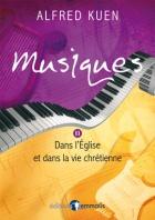 Musiques dans l'Eglise et dans la vie chrétienne