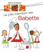 Les p'tits marmitons avec Babette