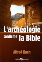 L'archéologie confirme la Bible