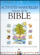 Activités manuelles autour de la Bible
