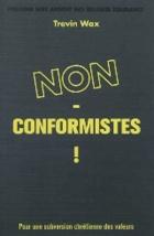 Non-conformistes!