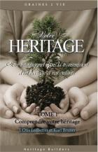 Votre héritage: être intentionnel dans la transmission d'un héritage à vos enfants