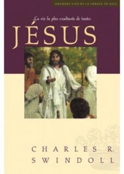 Jésus, la vie la plus exaltante de toutes
