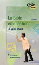 La Bible en question, volume 2