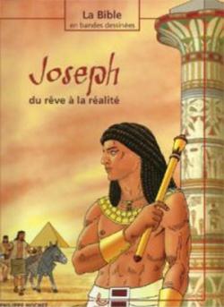 Joseph, du rêve à la réalité
