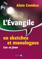 L'Evangile en sketches et monologues