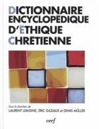 Dictionnaire encyclopédique d'éthique chrétienne