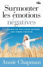 Surmonter les émotions négatives