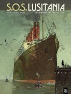 SOS Lusitania, Tome 1, La croisière des orgueilleux