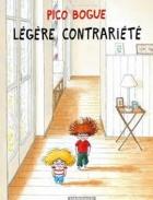 Pico Bogue, Tome 5,  Légère Contrariété