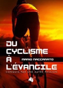 Du cyclisme à l'Evangile