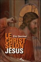 Le Christ selon Jésus